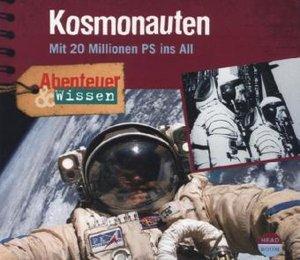 Abenteuer & Wissen. Kosmonauten. CD