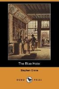 The Blue Hotel (Dodo Press)