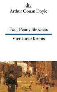 Vier kurze Krimis / Four Penny Shockers