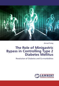 The Role of Minigastric Bypass in Controlling Type 2 Diabetes Me
