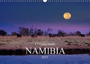 NAMIBIA Christian Heeb / UK Version (Wall Calendar 2015 DIN A3 L