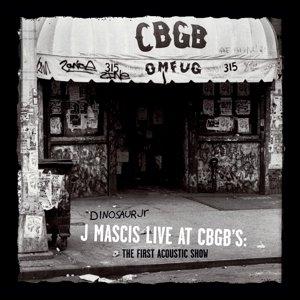 J Mascis Live At CBGB's: The First