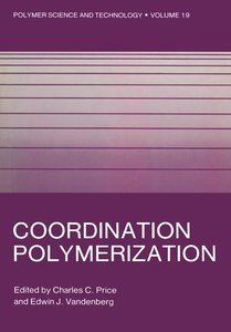 Coordination Polymerization
