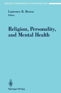 Religion, Personality, and Mental Health