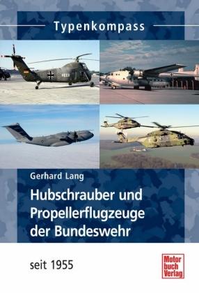 Hubschrauber und Propellerflugzeuge der Bundeswehr seit 1955 - zum Schließen ins Bild klicken