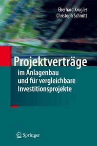 Projektverträge im Anlagenbau und für vergleichbare Investitions