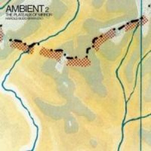 Ambient/The Plateaux Of Mirror (2004 Remastered)