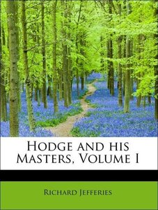 Hodge and his Masters, Volume I