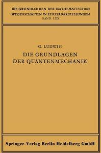 Die Grundlagen der Quantenmechanik