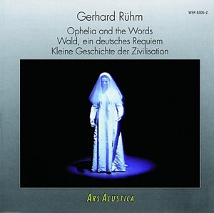 Wald.Ein deutsches Requiem/Ophelia and the Word