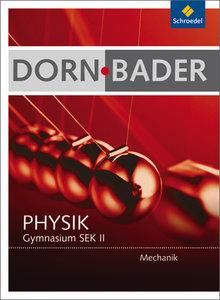 Dorn-Bader Physik. Schülerband. Mechanik