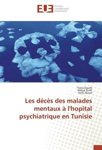 Les décès des malades mentaux à l\'hopital psychiatrique en Tuni