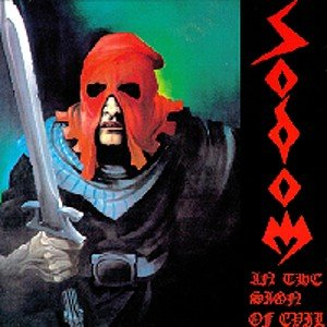 Sodom: In The Sign Of Evil/Obsessed B