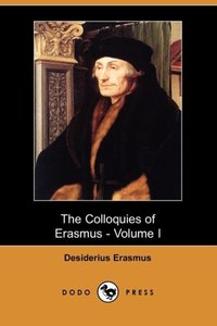 COLLOQUIES OF ERASMUS - VOLUME