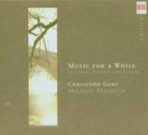 Music For A While-Lautenlieder Des 17.Jahrhundert