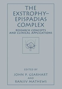 The Exstrophy-Epispadias Complex