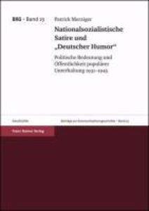 """Nationalsozialistische Satire und """"Deutscher Humor"""""""