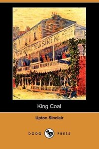 King Coal (Dodo Press)