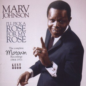 I'll Pick A Rose For My Rose-Complete Motown Recor