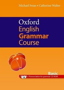 Oxford English Grammar Course. Basic. Student Book. Without Answ
