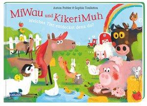 MiWau und KikeriMuh Welches Tier entdeckst denn du?