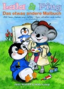 Lala & Ping - Das etwas andere Malbuch