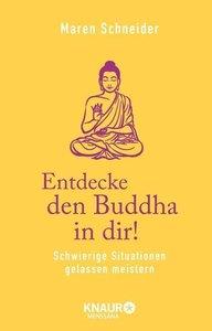 Entdecke den Buddha in dir!