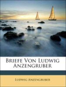 Briefe Von Ludwig Anzengruber