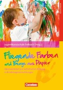 Weyrich, U: Fliegende Farben und Berge aus Papier