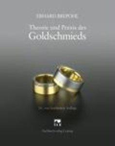 Theorie und Praxis des Goldschmieds
