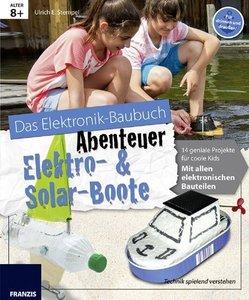 Stempel, U: Das große Elektronik Baubuch/Solar-Boote