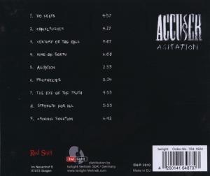 Accuser: Agitation