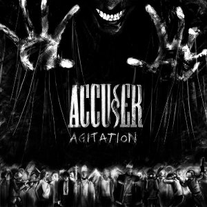 Accuser: Agitation