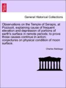Observations on the Temple of Serapis, at Pozzuoli, explaining c