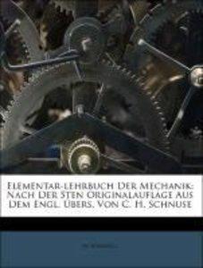 Elementar-lehrbuch Der Mechanik: Nach Der 5ten Originalauflage A