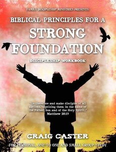 Biblical Principles for a Strong Foundation (Young Men's Design)