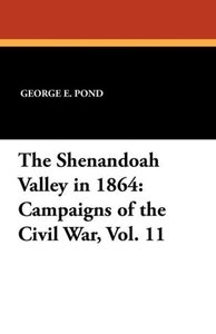 The Shenandoah Valley in 1864