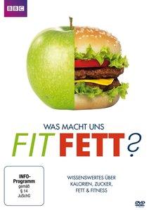 Was macht uns fit? Was macht uns fett? - Wissenswertes über Kalo