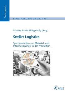 Sm@rt Logistics - Synchronisation von Material- und Informations