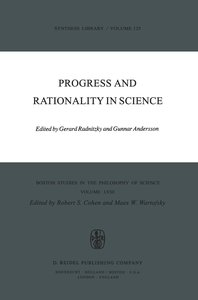 Progress and Rationality in Science