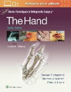 Master Techniques in Orthopaedic Surgery: The Hand