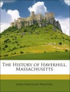 The History of Haverhill, Massachusetts