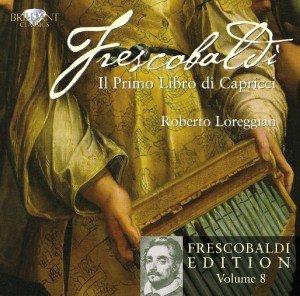 Frescobaldi Edition Vol.8-Il primo libro...