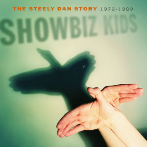 Showbiz Kids-The Steely Dan