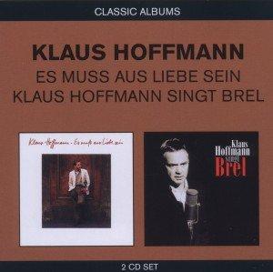 2in1(Es Muss Aus Liebe Sein/K.Hoffmann Singt Brel)