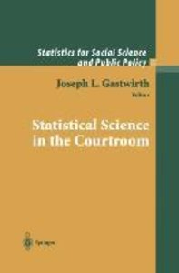 Statistical Science in the Courtroom