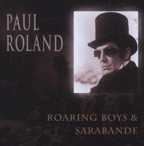 Roaring Boys/Sarabande (Directors Cut)