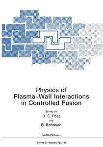 Physics of Plasma-Wall Interactions in Controlled Fusion