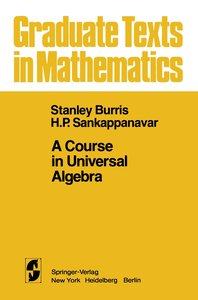 A Course in Universal Algebra