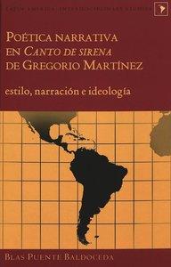 """Poetica Narrativa en \""""Canto de Sirena\"""" de Gregorio Martinez"""